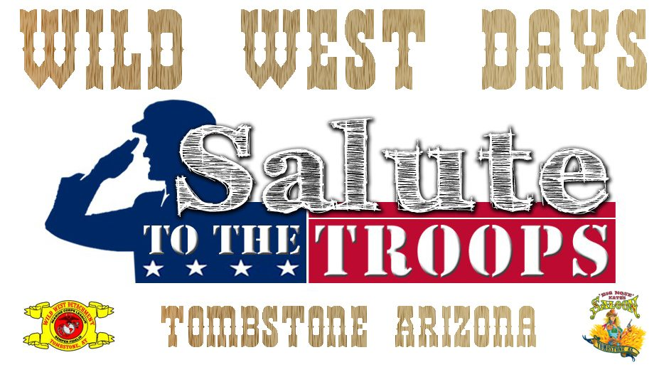 Wild West Days Salute to the Troops