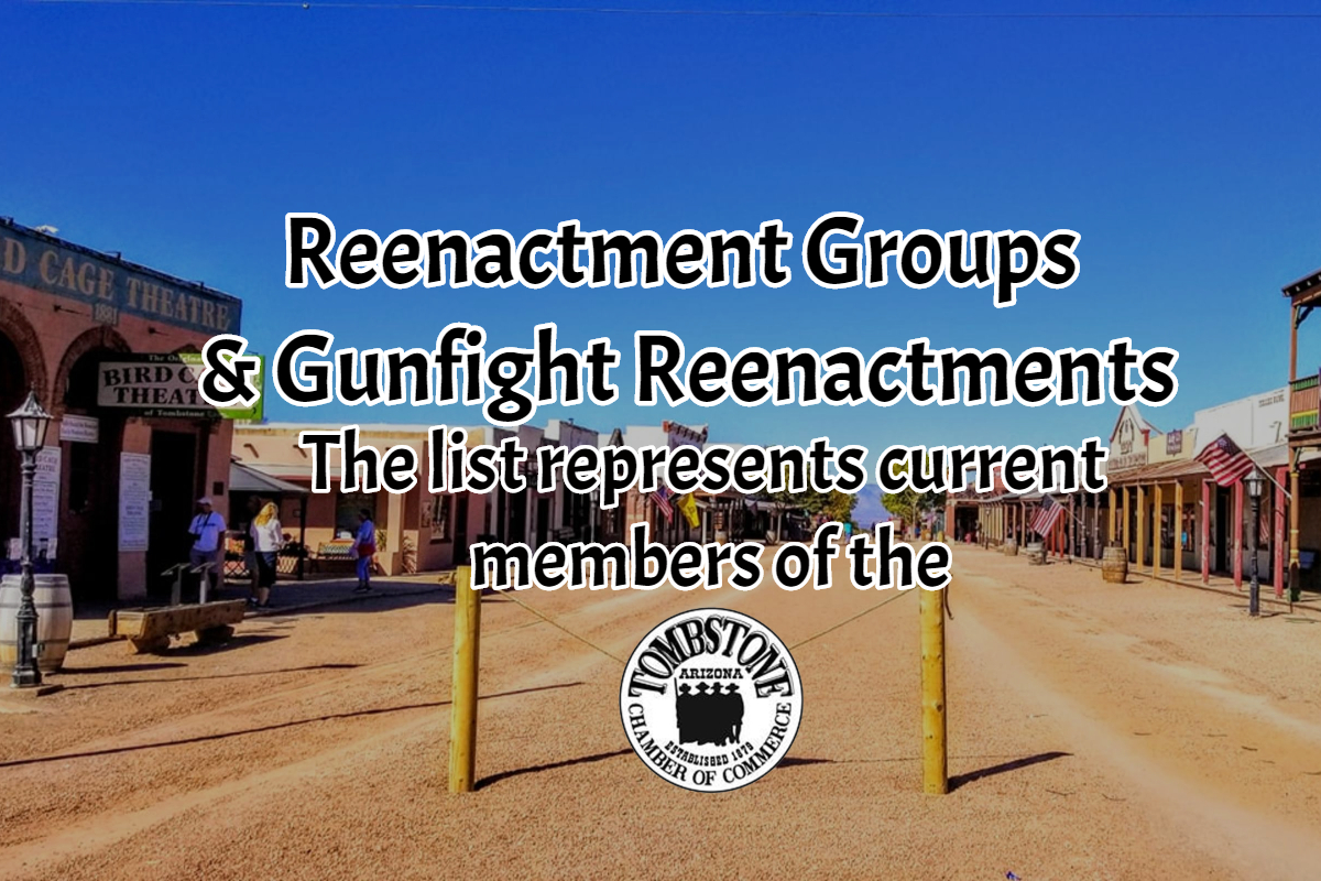 Reenactment Groups and Gunfight Reenactments