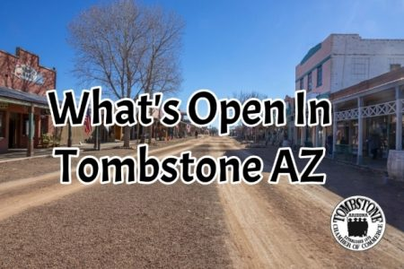 What's Open In Tombstone AZ1